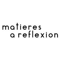 MATIÈRES À REFLEXION